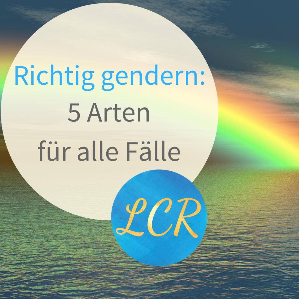 Richtig gendern: 5 Arten für alle Fälle