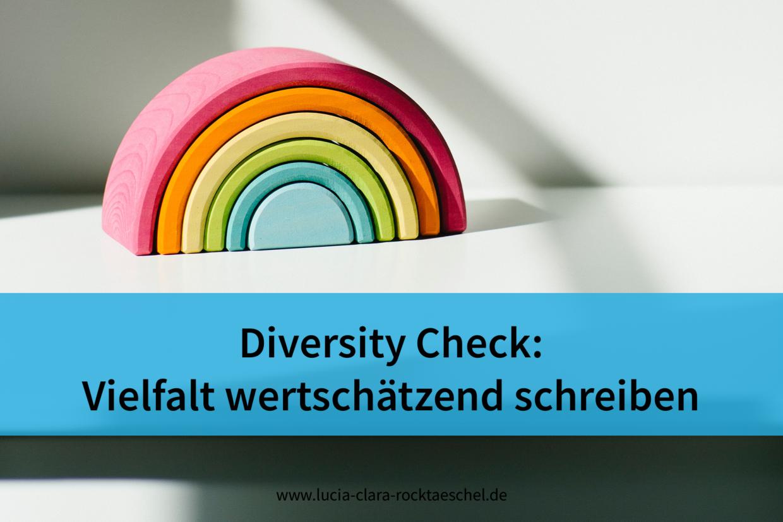 Diversity Check: Vielfalt wertschätzend schreiben