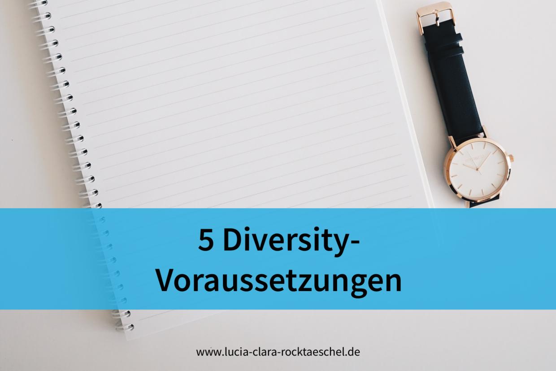 5 Voraussetzungen für Diversity-Kompetenz