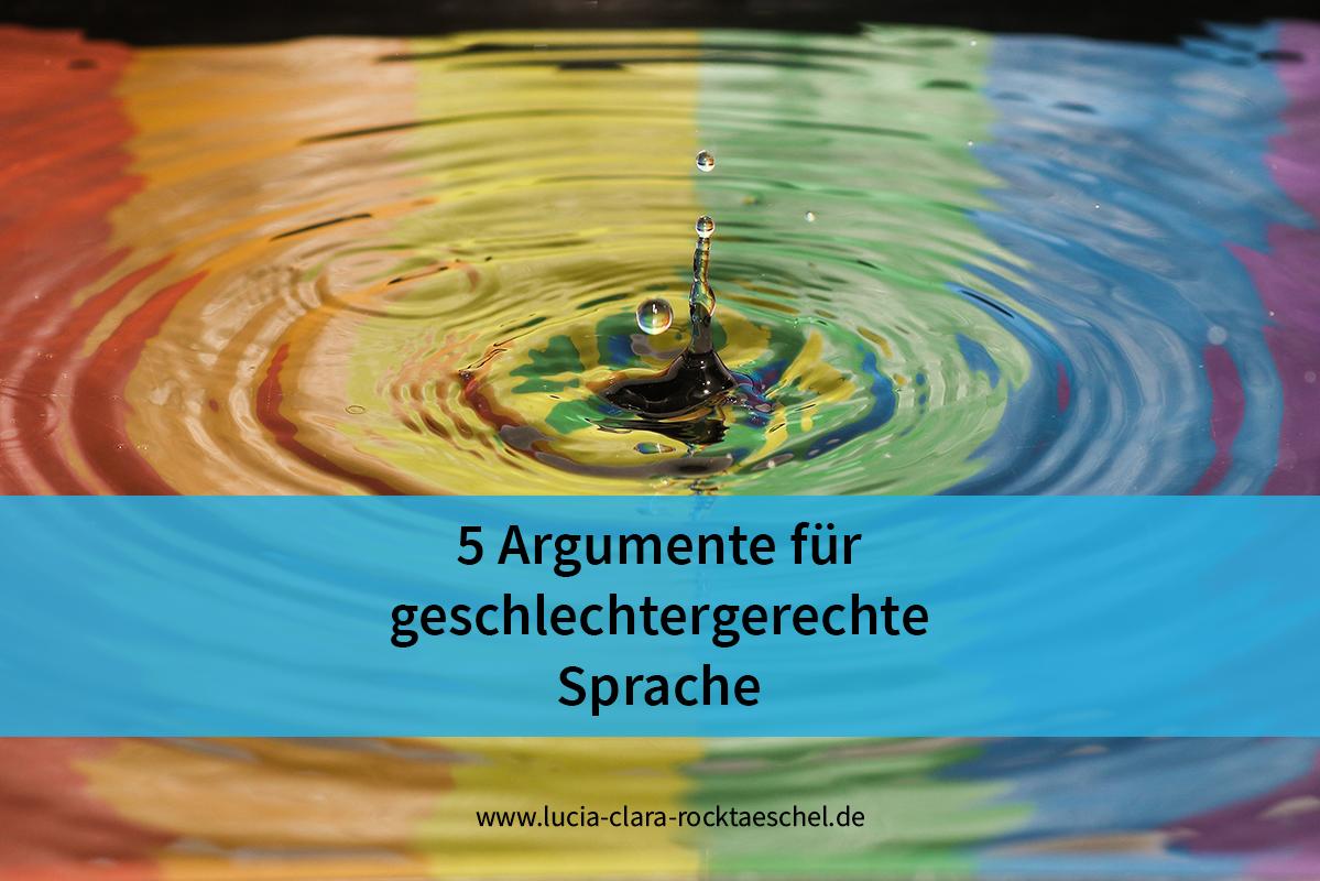 5 Argumente für geschlechtergerechte Sprache
