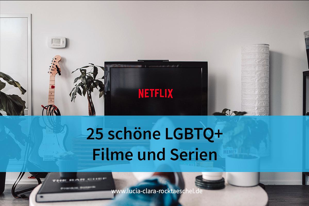 25 schöne LGBTQ+-Filme und -Serien