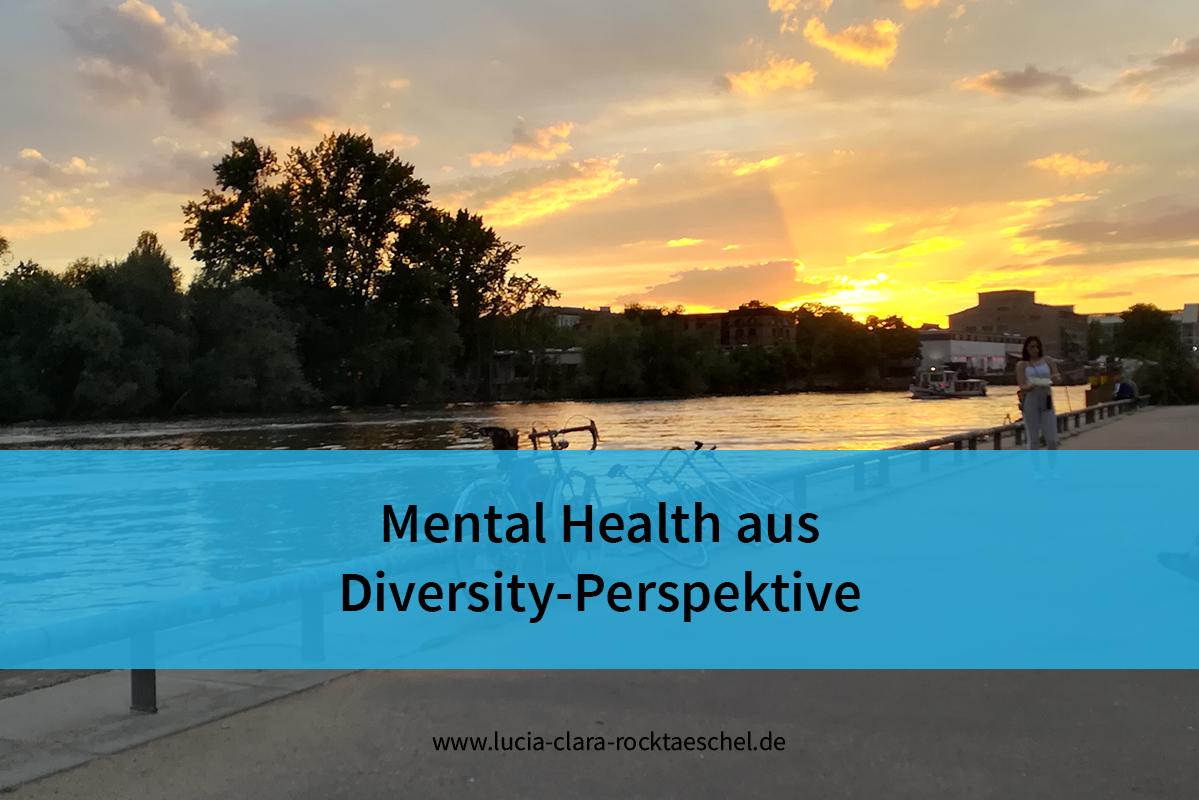 Text: Mental Health aus Diversity-Perspektive. Im Hintergrund: Sonnenuntergang über der Spree.